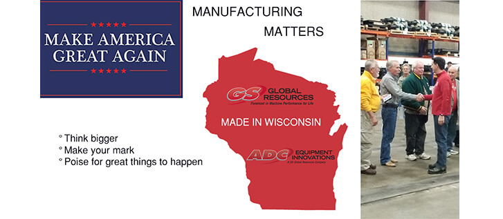 GS Global Resources & ADC Equipment Made in Wisconsin proud